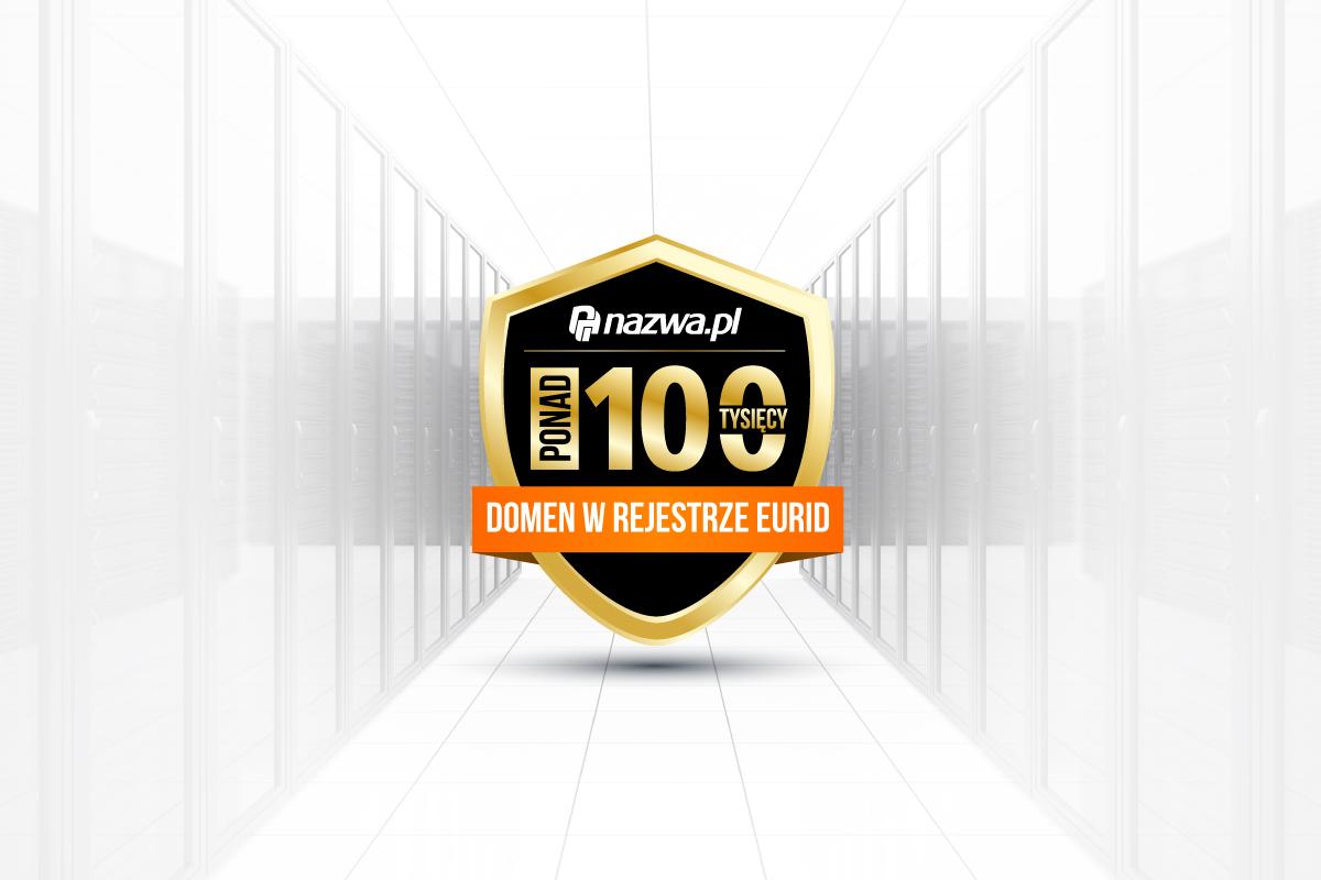 nazwa przekroczyła 100000 domen w rejestrze EURiD