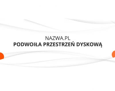 zwiększona powierzchnia dyskowa w nazwa.pl