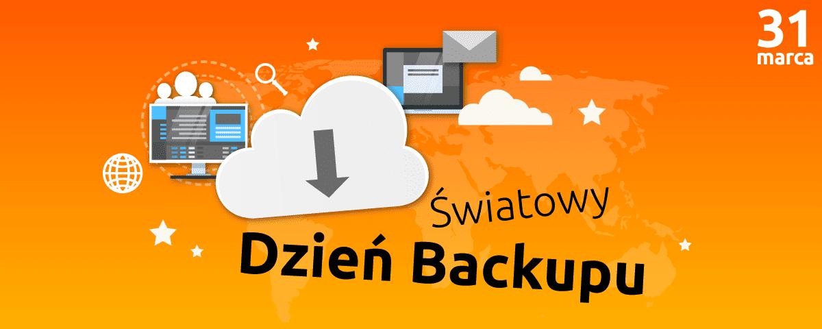 31 marca - dzień backapu danych.