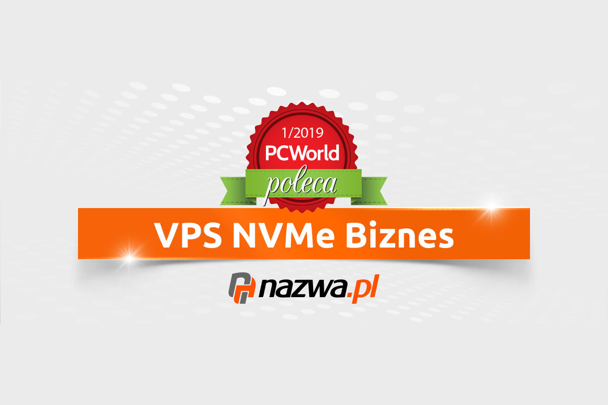 PC World poleca VPS NVMe Biznes od nazwa.pl