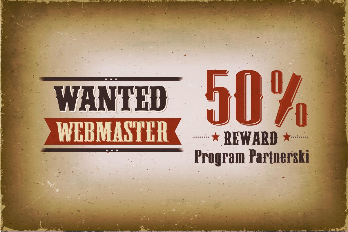Wanted webmaster - 50% prowizji w Programie Partnerskim nazwa.pl