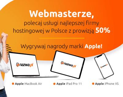 Polecaj usługi nazwa.pl i wygrywaj nagrody od marki Apple