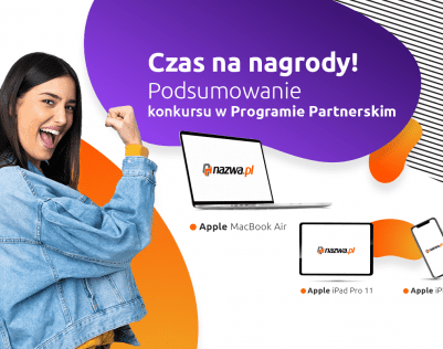 Czas na nagrody! Podsumowanie konkursu w Programie Partnerskim nazwa.pl