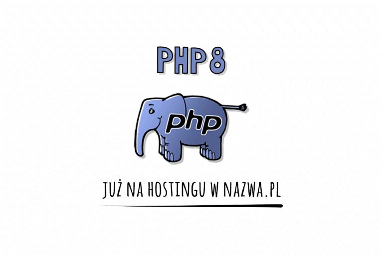 PHP 8 na hostingu w nazwa.pl
