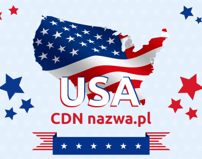 Nowe węzły CDN nazwa.pl na terenie USA