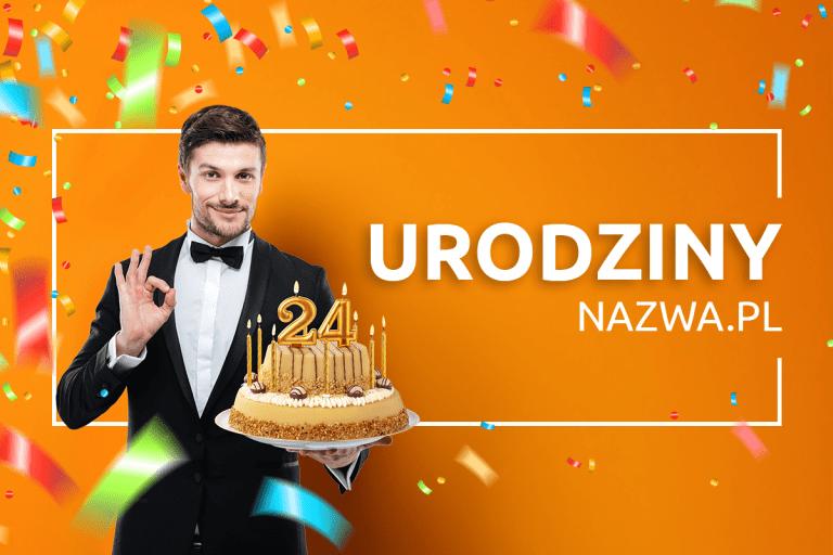 nazwa.pl obchodzi 24 urodziny!