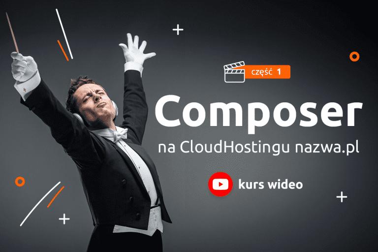 Composer na CloudHostingu nazwa.pl. Część 1